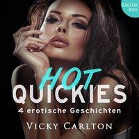 Hot Quickies - Erotik-Box - Vicky Carlton