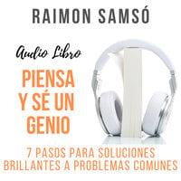 Piensa y sé un Genio - Raimon Samsó