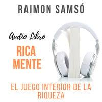 Rica Mente - Raimon Samsó