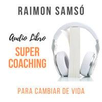 SuperCoaching - Raimon Samsó