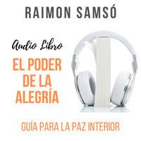 ⚠️ El Poder de la Alegría - Raimon Samsó