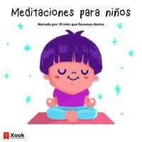 Meditaciones para niños - Carolina Torres, Malvina Gonzalez