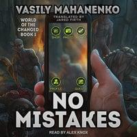 No Mistakes - Vasily Mahanenko