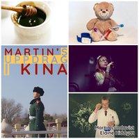 Martins uppdrag i Kina - Martin Lundqvist