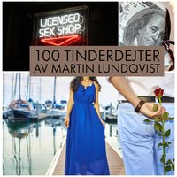 100 Tinderdejter - Martin Lundqvist