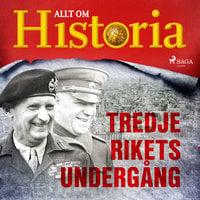 Tredje rikets undergång - Allt om Historia