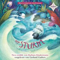 Weltliteratur für Kinder - Der Sturm - William Shakespeare, Barbara Kindermann