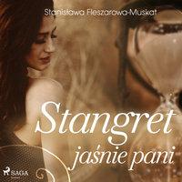 Stangret jaśnie pani - Stanisława Fleszarowa-Muskat