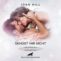 Ein Mann genügt mir nicht - Joan Hill