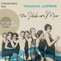 Die Schule am Meer - Sandra Lüpkes