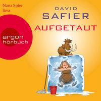 Aufgetaut - David Safier