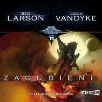 Star Force. Zagubieni - B.V. Larson, David VanDyke