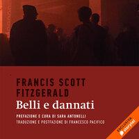 Belli e dannati - Francis Scott Fitzgerald