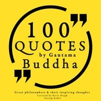 100 quotes by Gautama Buddha: Great philosophers & their inspiring thoughts - Gautama Buddha