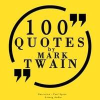 100 quotes by Mark Twain - Mark Twain