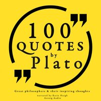 100 quotes by Plato: Great philosophers & their inspiring thoughts - Plato