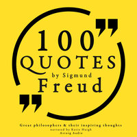 100 quotes by Sigmund Freud, creator of psychoanalysis - Sigmund Freud