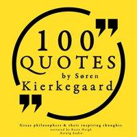 100 quotes by Soren Kierkgaard: Great philosophers & their inspiring thoughts - Søren Kierkegaard