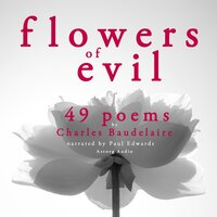 49 Poems from The Flowers of Evil - Charles Baudelaire