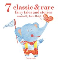 7 classic and rare fairy tales and stories for little children - Aesop, Andersen