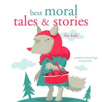 Best moral tales and stories - Charles Perrault, Hans Christian Andersen, The Brothers Grimm
