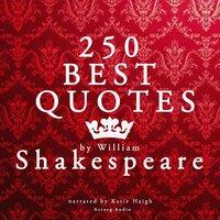 Best quotes by William Shakespeare - William Shakespeare