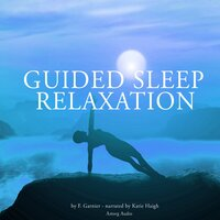 Guided sleep relaxation for all - Frédéric Garnier