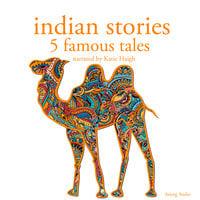 Indian stories: 5 famous tales - Folktale