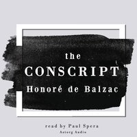The Conscript - Honoré de Balzac
