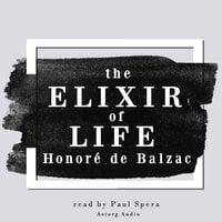 The Elixir of Life - Honoré de Balzac