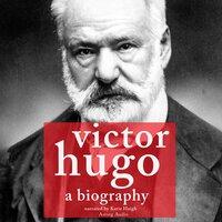 Victor Hugo, a biography - J.M. Gardner