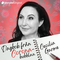 Dag 1. Dagbok från Coronabubblan - Cecilia Garme