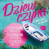 Dziewczyna znaleziona w parku - Beata Andrzejczuk