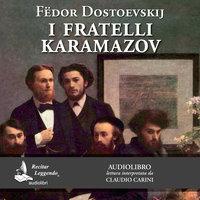 I fratelli Karamazov - Fedor Dostoevskij