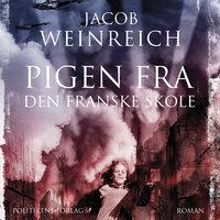 Pigen fra den franske skole - Jacob Weinreich