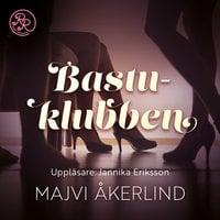 Bastuklubben - Majvi Åkerlind