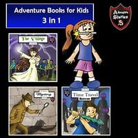 Adventure Books for Kids: 3 Stories for Kids in 1 (Children's Adventure Stories) - Jeff Child