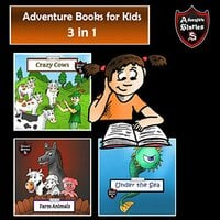 Adventure Books for Kids: Fast-Paced Stories for the Children in a Book (Kids' Adventure Stories) - Jeff Child