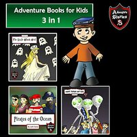 Adventure Books for Kids: Action-Packed Stories for the Kids - Jeff Child