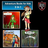 Adventure Books for Kids: Book of Short Kids Tales and Adventures - Jeff Child