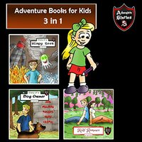 Adventure Books for Kids: Fun Stories for the Kids in 1 - Jeff Child