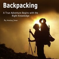 Backpacking - Wesley Jones