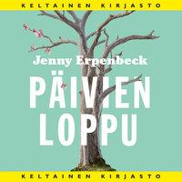 Päivien loppu - Jenny Erpenbeck