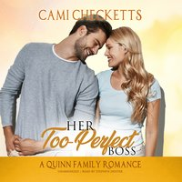 Her Too-Perfect Boss - Cami Checketts