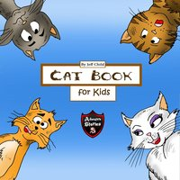 Cat Book for Kids: Diary of a Wimpy Cat (Adventure Stories for Kids) - Jeff Child