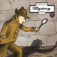 Children's Mystery: A Mystery Case for Teens and Tweens - Jeff Child