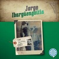 Las muertas - Jorge Ibargüengoitia