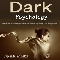 Dark Psychology - Jennifer Arlington
