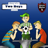 Diary of Two Boys: Two Buddies Who Got Along - Jeff Child