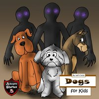 Dogs for Kids: Diary of a Barking Dog - Jeff Child
